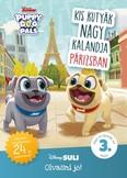 Kis kutyák nagy kalandja Párizsban - Disney Suli - Olvasni jó! sorozat 3. szint