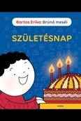 Brúnó meséi - Születésnap
