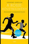 A Rosie-következmény - Észszerű gyereknevelés - Rosie-sorozat 3.