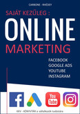 Saját kezűleg: Online marketing - Facebook, Google Ads, Google Shopping, Youtube, Instagram