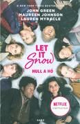 Let It Snow - Hull a hó (filmes borító)