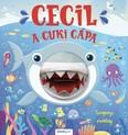 Cecil, a cuki cápa - Bábos mesék