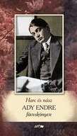 Harc és nász - Ady Endre füveskönyve