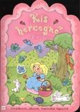 Kis hercegnő 2. /Gondolkozom, játszom, matricákat ragasztok