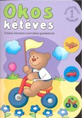 Okos kétéves 1. /Érdekes feladatok matricákkal gyerekeknek