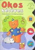 Okos kétéves 2. /Érdekes feladatok matricákkal gyerekeknek