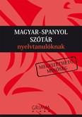 Magyar-spanyol szótár nyelvtanulóknak