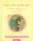 Bölcs Bagoly története - Ugri, a kis szürke nyúl