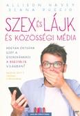 Szex és lájk és közösségi média /Hogyan értsünk szót a gyerekünkkel a digitális világban?