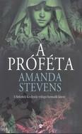 A próféta /Sírkertek királynője trilógia 3.
