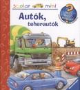 Autók, teherautók /Mit? Miért? Hogyan? - Scolar mini 4.