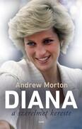Diana a szerelmet kereste (2. kiadás)