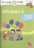 Ovi-suli 4. - Megfigyelés, választás, nyomkövetés /Csillagszem