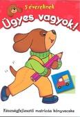 Ügyes vagyok! - 5 éveseknek /Készségfejlesztő matricás könyvecske
