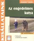 Az engedelmes kutya /Kisállataink