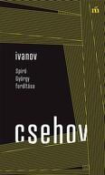 Ivanov - Spiró György fordítása - Színház az egész