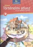Képes történelmi atlasz /Az 5-8. évfolyam számára