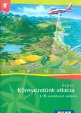 Környezetünk képes atlasza 3-6. osztályosok számára