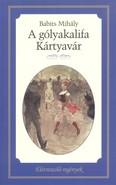 A gólyakalifa - Kártyavár /Életreszóló regények 18.