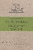Timár vVrgil fia, válogatott novellák - Babits Mihály /Osiris diákkönyvtár