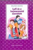 Lufi és a hajmeresztő szerelem /Pöttyös könyvek