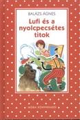 Lufi és a nyolcpecsétes titok /Pöttyös könyvek (2. kiadás)