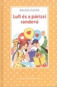Lufi és a párizsi randevú /Pöttyös könyvek