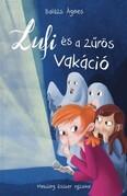 Lufi és a zűrös vakáció (új kiadás)