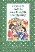 Lufi és az elcserélt születésnap /Pöttyös könyvek
