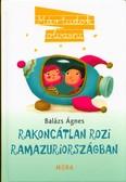 Rakoncátlan Rozi Ramazuriországban /Már tudok olvasni (2. kiadás)
