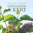 Szívügyünk a kert (2. kiadás)