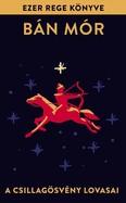 A Csillagösvény lovasai - Ezer rege könyve