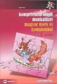 Kompetencia alapú munkafüzet magyar nyelv és irodalomból 2. osztály