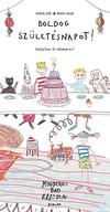 Boldog születésnapot! - Egészítsd és színezd ki! /Mindenki tud rajzolni