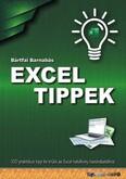 Excel tippek - 100 praktikus tipp és trükk az Excel hatékony használatához