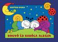 Bogyó és Babóca alszik (új kiadás)