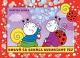 Bogyó és babóca buborékot fúj (új kiadás)