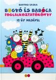 Bogyó és Babóca foglalkoztatókönyv /12 új mesével