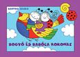Bogyó és Babóca rokonai (új kiadás)