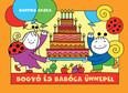 Bogyó és Babóca ünnepel (új kiadás)