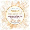 Budapest környéke - Brúnó Budapesten 6. /Fényképes foglalkoztatófüzet