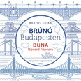 Duna - Brúnó Budapesten 5. /Fényképes foglalkoztató