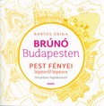 Pest fényei lépésről lépésre - Brúnó Budapesten 4. /Fényképes foglalkoztató