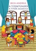 A Titoktündér - Titok akadémia