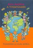 A Titoktündér - Tündérek a világ körül