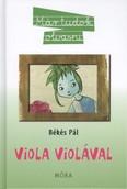 Viola Violával /Már tudok olvasni