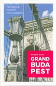 Grand Budapest /The People - The City - The Flavours