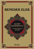 Arany mesekönyv /A világ legszebb meséiből (3. kiadás)