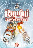 Rumini Zúzmaragyarmaton - Puha (2. kiadás)