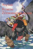 Rumini Zúzmaragyarmaton (6. kiadás)